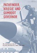 Pathfinder, 'Kriegie' and Gumboot Governor