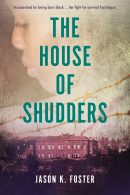 The House of Shudders